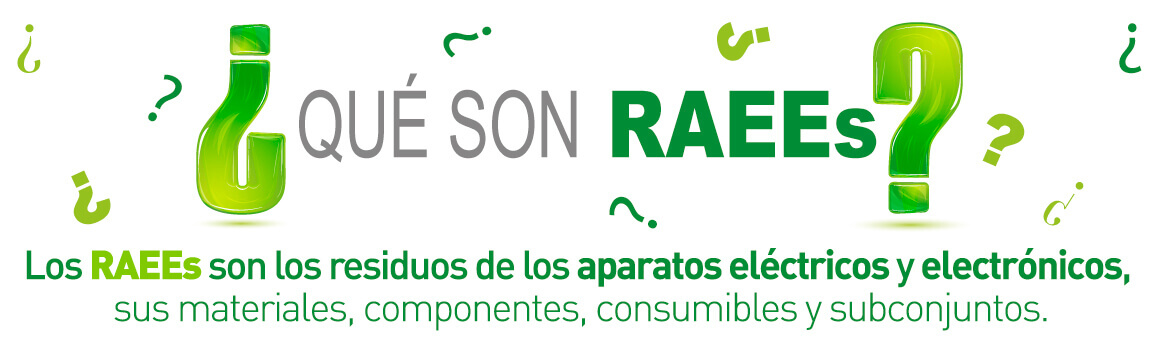 ¿Qué son RAEEs?